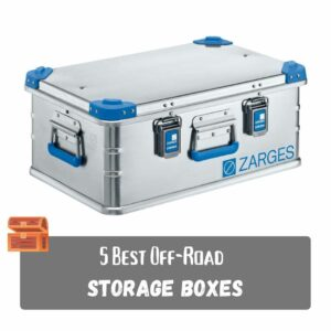 5 Best Off-Road Storage Boxes