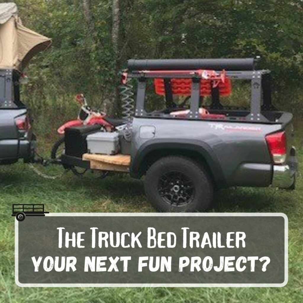 The Truck Bed Trailer
