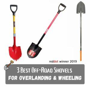 3 Best Off-Road Shovels for Overlanding & Wheeling