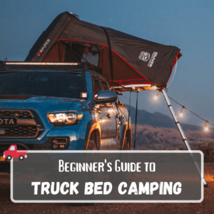 Truck Camping Guide
